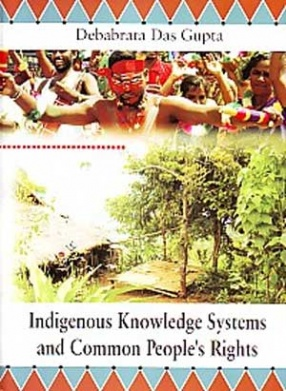 Indigenous Knowledge Systems and Common People's Rights