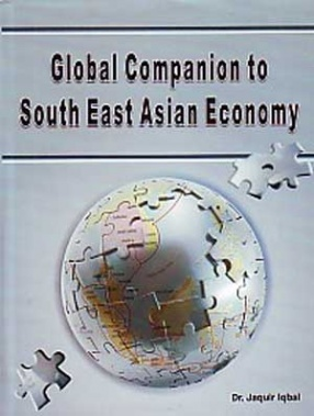 Global Companion to South-East Asian Economy: Tradition, Transition and Transformation