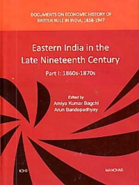 Documents on Economic History of British Rule in India, 1858-1947