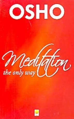 Meditation, The Only Way