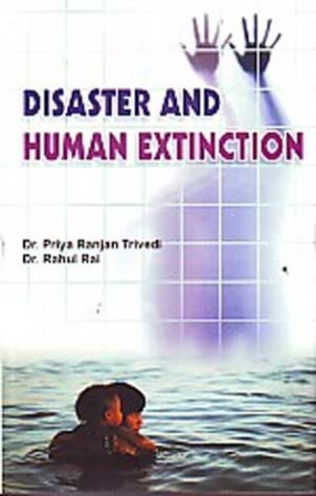 Disaster and Human Extinction