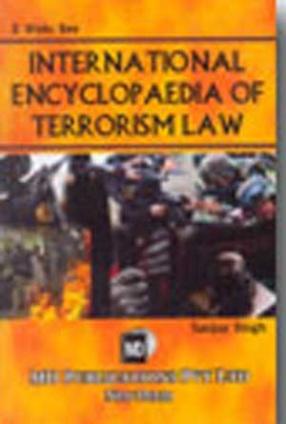 International Encyclopaedia of Terrorism Law (In 2 Volumes)