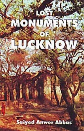 Lost Monuments of Lucknow