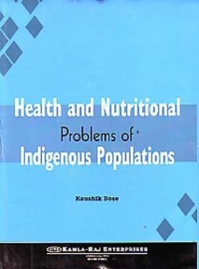 Health and Nutritional Problems of Indigenous Populations