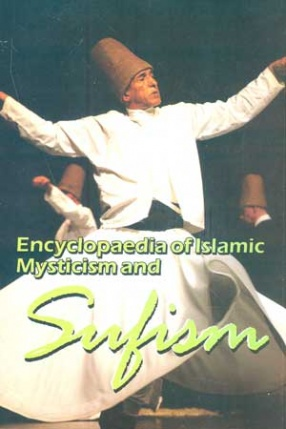 Encyclopaedia of Islamic Mysticism and Sufism (In 23 Volumes)