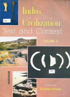 Indus Civilization: Text and Context Volume II