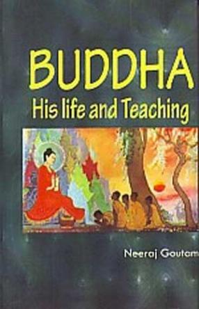 Buddha, His Life & Teachings