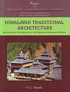 Himalayas Traditional Architecture: With Special Reference to the Western Himalayan Region