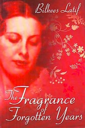 The Fragrance of Forgotten Years
