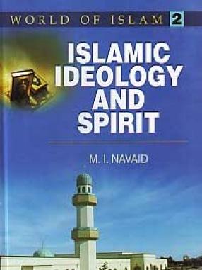 Islamic Ideology and Spirit