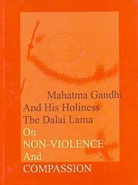 On Non-Violence and Compassion: Mahatma Gandhi, His Holiness the Dalai Lama (With CD-ROM)