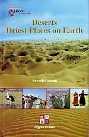 Deserts: Driest Places on Earth