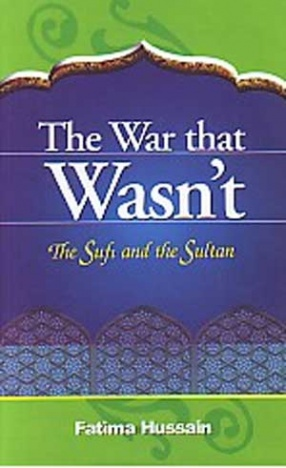 The War that Wasn't: The Sufi and the Sultan