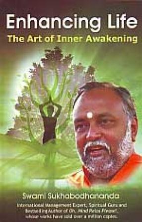 Enhancing Life: The Art of Inner Awakening