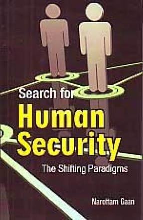 Search for Human Security: The Shifting Paradigms