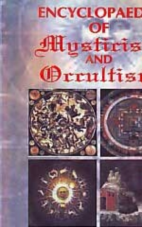 Encyclopaedia of Mysticism and Occultism: A Compendium of Information on the Occult Sciences, Occult Personalities, Psychic Science, Magic, Demonology, Spiritism, Mysticism