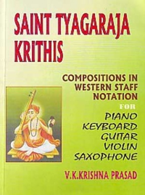 Compositions of Saint Tyagaraja in Western Staff Notation 1