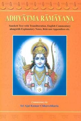 Adhyatma Ramayana of Maharsi Vedavyasa (In 2 Volumes: Sanskrit Text with Transliteration, English Commentary)