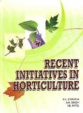 Recent Initiatives in Horticulture