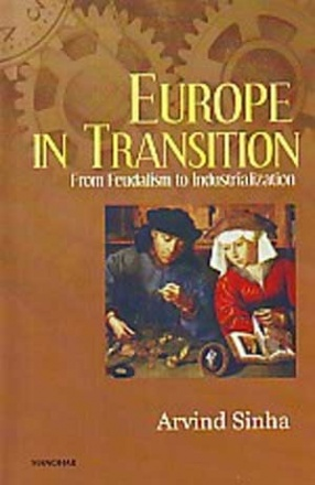 Europe in Transition: From Feudalism to Industrialization