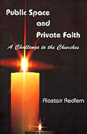 Public Space and Private Faith: A Challenge to the Churches