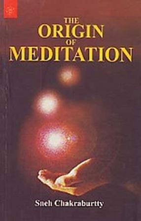The Origin of Meditation