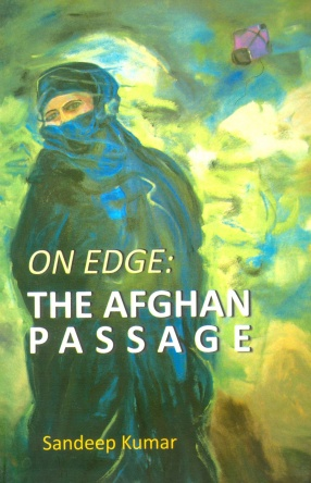 On Edge: The Afghan Passage