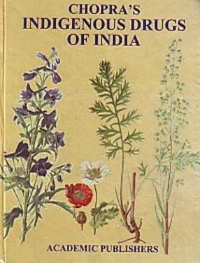 Chopra's Indigenous Drugs of India
