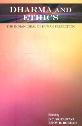 Dharma and Ethics: The Indian Ideal of Human Perfection