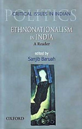 Ethnonationalism in India: A Reader