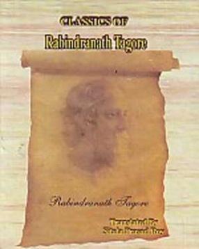 Classics of Rabindranath Tagore