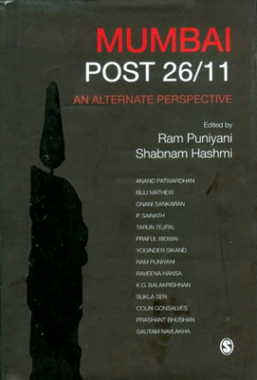 Mumbai Post 26/11: An Alternate Perspective