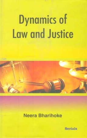 Dynamics of Law and Justice