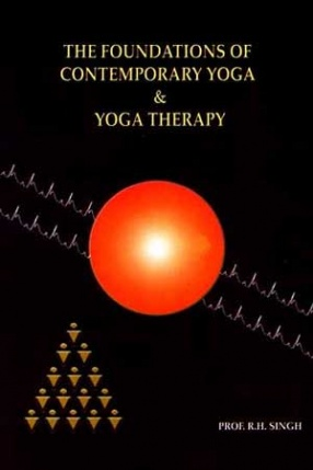 The Foundations of Contemporary Yoga & Yoga Therapy