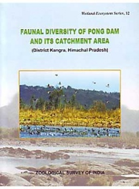 Faunal Diversity of Pong Dam and its Catchment Area District Kangra, Himachal Pradesh