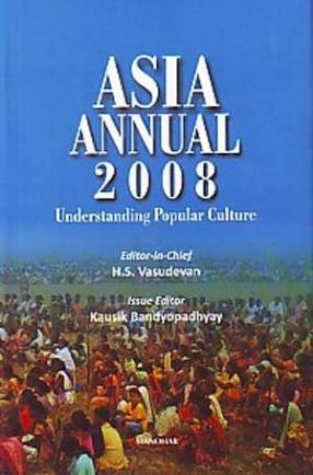 Asia Annual 2008: Understanding Popular Culture