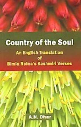 Country of the Soul: An English Translation of Bimala Raina's Kashmiri Verses