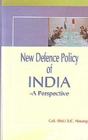 New Defence Policy of India: A Perspective