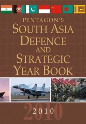 Pentagon's South Asia Defence and Strategic Year Book 2010