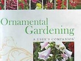 Ornamental Gardening: A Users Companion
