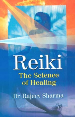Reiki, The Science of Healing