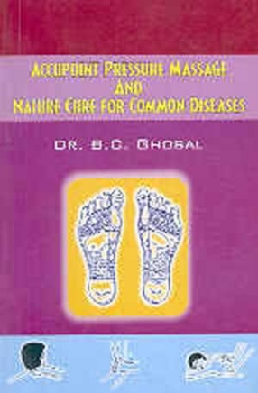 Accupoint Pressure Massage and Nature Cure for Common Diseases