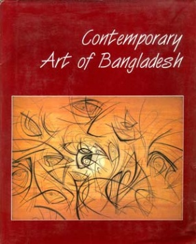 Contemporary Art of Bangladesh