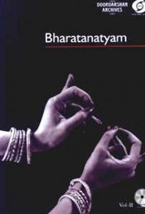 Bharatanatyam: A Bird's Eye View, (Volume II )