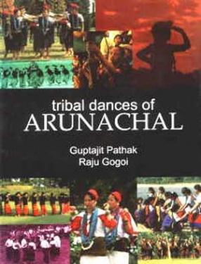 Tribal Dances of Arunachal