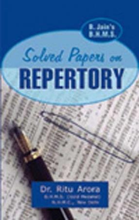 B.Jain's BHMS Solved Papers in Repertory