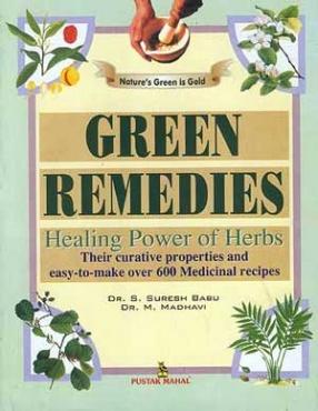 Green Remedies Healing Power of Herbs