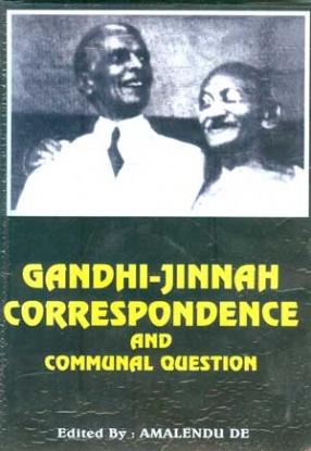 Gandhi-Jinnah Correspondence and Communal Question