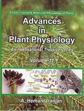 Advances in Plant Physiology, Environmental & Molecular Physiology of Plants ( Volume 11 )