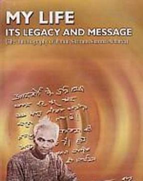 My Life, its Legacy and Message, Hamari Vasiyat aur Virasat